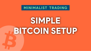 Simple Bitcoin Setup trade article thumbnail