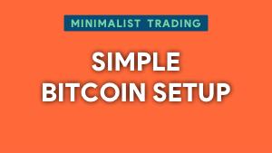 Trade this simple bitcoin setup Thumbnail@300w
