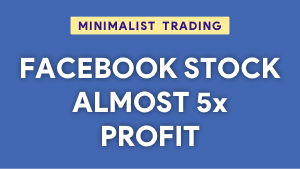 How we got almost 5x profit on Facebook stock Thumbnail@300w