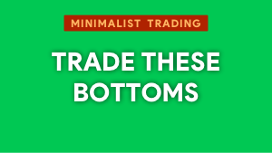 How you can trade these bottoms Thumbnail@300w
