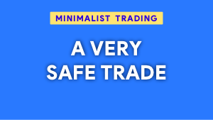 One example of a very safe trade Thumbnail@300w